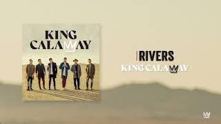 King Calaway - Rivers (Official Audio)