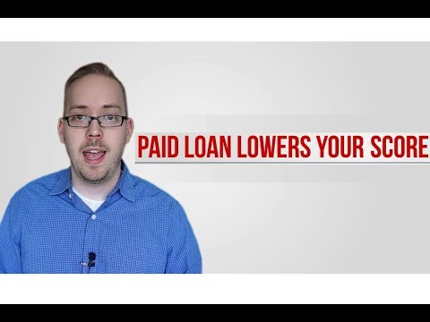 Paid Loan lowers your score