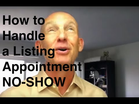 Listing Appointment No-Show - What to Do When You Get Stood Up - Kevin Ward