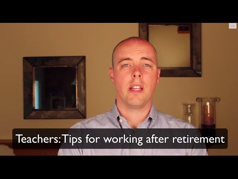 Teachers - Working After Retirement