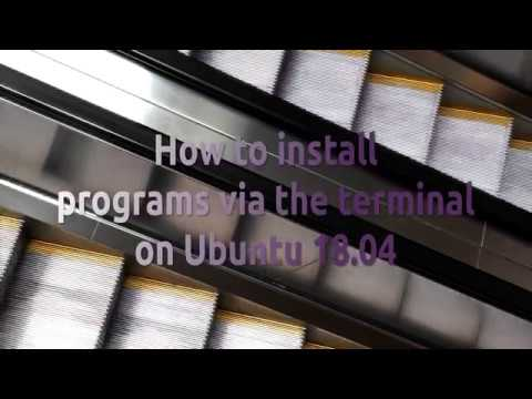 How to install programs via the terminal on Ubuntu 18.04 (apt and snap)