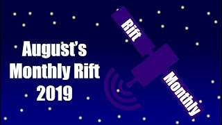 august's Monthly Rift (2019)