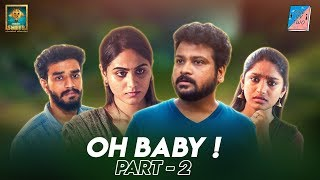 Oh Baby !! #2 | One By 2 | Chutti Aravind | Black Sheep