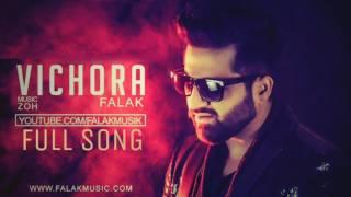 Vichora By falak | Zoh | Official | Full song