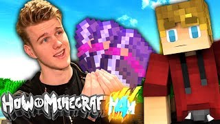 USING OUR BEST ENCHANTS! (How To Minecraft S4)