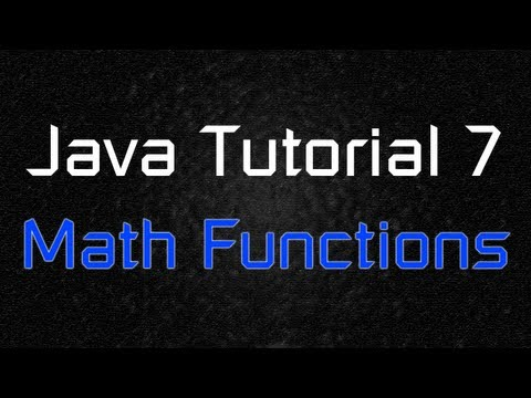Java Tutorial 7 - Built-in Advanced Math Functions
