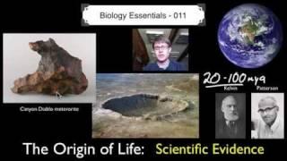 The Origin of Life - Scientific Evidence