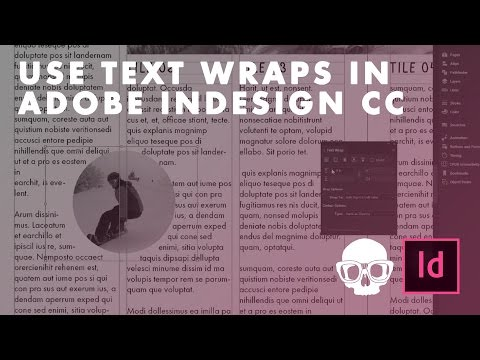 Inner Geek Tutorial | Indesign CC 2017: How to use Text wrap