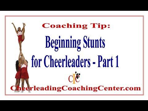 Beginning Stunts for Cheerleaders Part 1 - How to Coach Cheerleading
