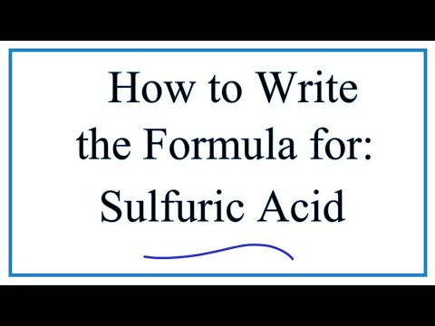 How to Write the Formula for  Sulfuic Acid