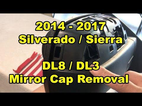 2014 -2017 Silverado Sierra - DL8 DL3 Mirror Cap Removal