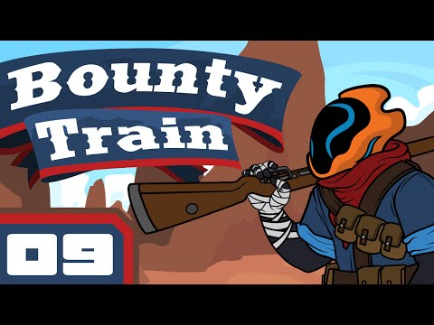 Cross-Country - Let's Play Bounty Train [Early Access] - Part 9