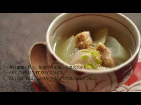 鶏と冬瓜の葛あん汁 Chicken & wintermelon kuzu soup