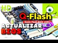 Tutorial ★ ACTUALIZAR BIOS GIGABYTE - Super Explicado ★ - QFLASH - HD