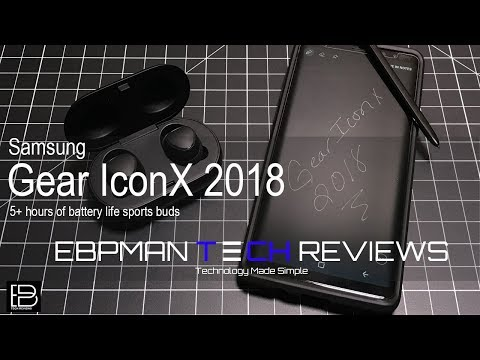 Samsung Gear Iconx 2018 Did Samsung Get it Right?  YES they DID!