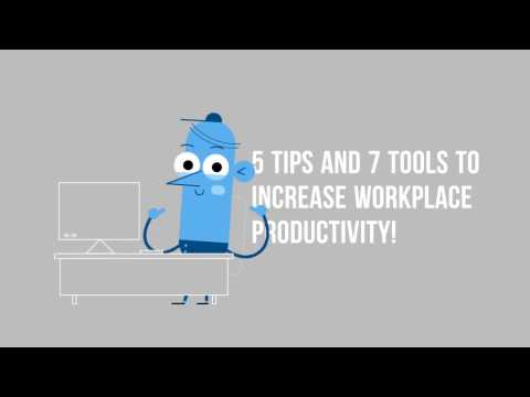 5 Tips and Tools to Increase Workplace Productivity