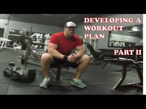 How to develop a workout plan - Part 2