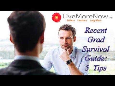 Recent College Grad Survival Tips