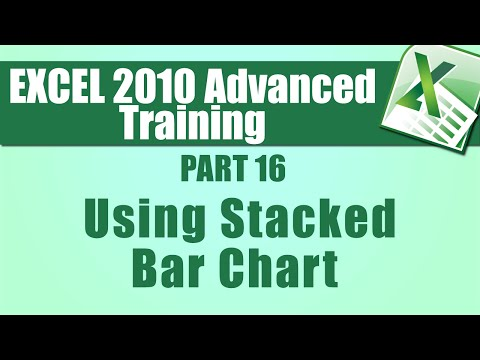 Microsoft Excel 2010 Advanced Training - Part 16 - Show Relationships in a Stacked Bar Chart