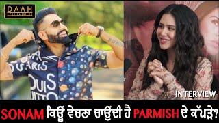 Sonam Bajwa Vechna Chaundi Hai 'Parmish Verma' de Kapde | Singham | Interview | DAAH Films