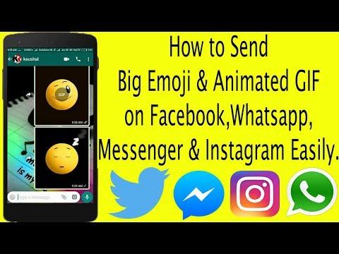 How to send big emoji||Animate GIF Emoji on whatsapp,Facebook,Messenger & Instagram