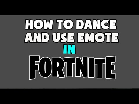 HOW TO DANCE AND USE EMOJI IN FORTNITE