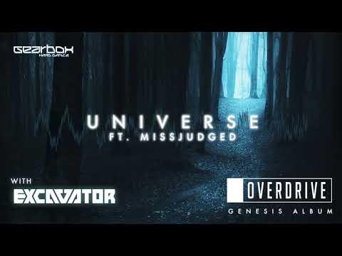 OverDrive & Excavator - Universe ft.  MissJudged [Genesis]