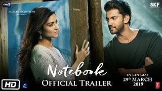 Notebook | Official Trailer | Pranutan Bahl | Zaheer Iqbal | Nitin Kakar | 29th Mar 2019
