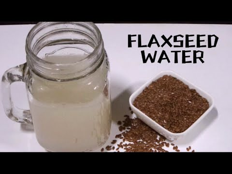 Flaxseed Water for Weight Loss Fast/Healthiest Weight Loss Water for Women
