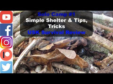 Solo Camp #1 Simple Shelter & Tips, Tricks |  USK Survival Review |
