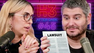 Hila Is Back... And She's Being Sued - H3 After Dark # 45