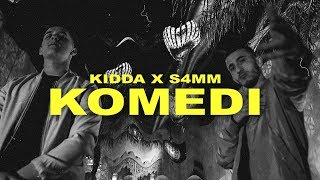KIDDA x S4MM - KOMEDI (Official Video)