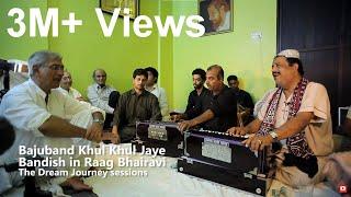 Bajuband Khul Khul Jaye - Raag Bhairavi - Ustad Farid Ayaz & Ustad Abu Muhammad