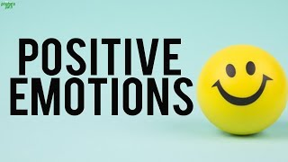 How To Increase Your Positive Emotions