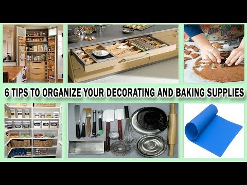 6 Tips to Organize Your Decorating and Baking Supplies