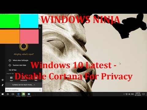 Windows 10 Anniversary Latest - Disable Cortana For Privacy