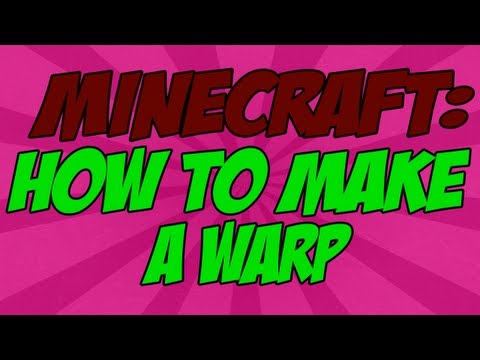 Minecraft Tutorials | How to Make a Warp