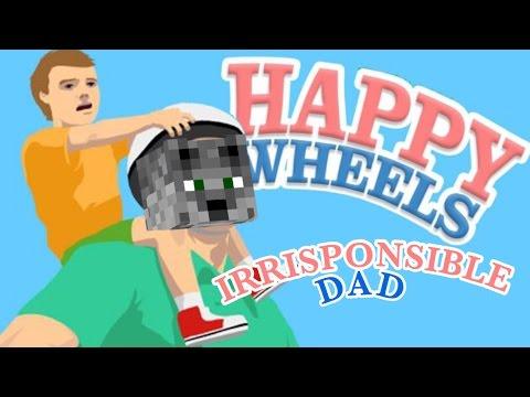 Happy Wheels Irrisponsible Dad