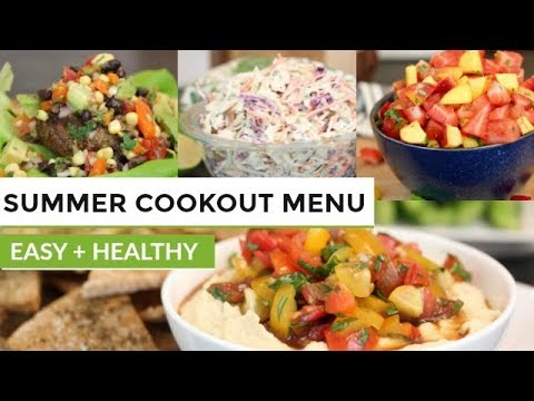 SUMMER COOK OUT MENU   7 Easy + Healthy Recipes