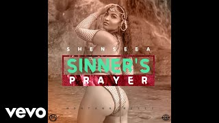 Shenseea - Sinners Prayer (Official Audio)