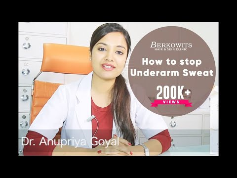 How to Stop underarm Sweat | Hyperhidrosis Treatment