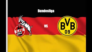 1. FC Köln vs Borussia Dortmund 1-2