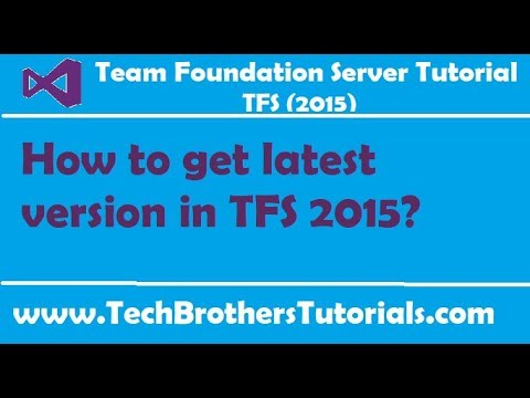 How to get latest version in TFS 2015 - Team Foundation Server 2015 Tutorial