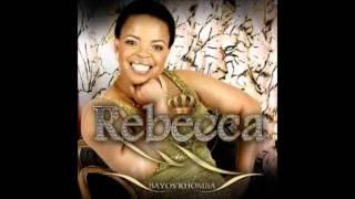 Rebecca Malope Tshwarelo ya dibe tsaka