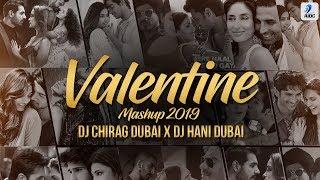Valentine Mashup 2019 | DJ Chirag Dubai X DJ Hani Dubai | Valentine Special Love Songs