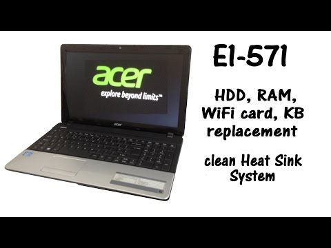 Acer Aspire E1-571 - HDD, RAM Memory, Keyboard replacement, Heat Sink System Cleaning