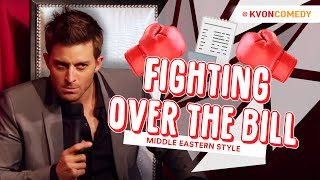 Middle Eastern People Fight... over the Bill ! (K-von)