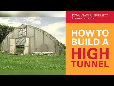 How to Build a High Tunnel