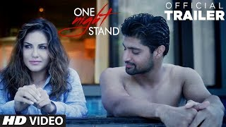 One Night Stand Official Trailer | Sunny Leone, Tanuj Virwani | T-Series