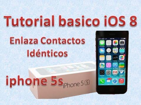 Tutorial y Guía de uso Iphone 5s parte 97 Enlaza contactos idénticos iPhone